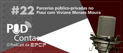 22º episódio do PodContas discute Parcerias Público-Privadas